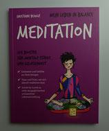 Mein Leben in Balance - MEDITATION - von Christiane Beaugé