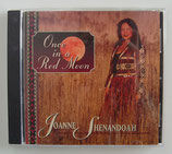 Once in a RED MOON - Joanne Shenandoah