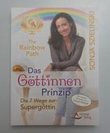 The Rainbow Path - Das GÖTTINNEN PRINZIP - von Sonja Szielinski