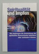 SPIRITUALITÄT und IMPFEN, von Daniel Trappitsch