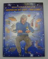 GESPRÄCHE mit GOTT - Der COMIC, von Neale Donald Walsch/Franz-Josef Wiewel