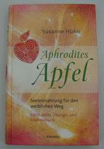 Aphrodites Apfel - SEELENNAHRUNG für den WEIBLICHEN WEG - von Susanne Hühn