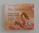 Das Zauberland - Die Reise auf dem goldenen Drachen von Thorsten Weiss