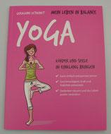 Mein Leben in Balance - YOGA - von Géraldine Lethenet