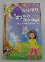 TARA und die ZAUBERKATZE im Reich der ENGEL und FEEN, von Diana Cooper/Kate Shannon