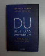 DU BIST DAS UNIVERSUM - Entdecke dein kosmisches SELBST - von Deepak Chopra & Menas Kafatos