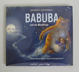 BABUBA und die MONDLINGE - von Johannes Lauterbach