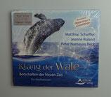 KLANG DER WALE von Jeanne Ruland/Peter Namayan Beck/Matthias Scheffler