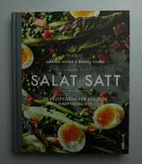 SALAT SATT - 60 Rezeptideen für gesunde Hauptgerichte - von Food52 - Amanda Hesser & Merrill Stubbs