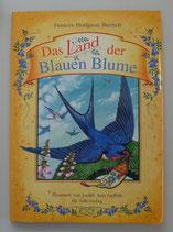 Das Land der BLAUEN BLUME, von Frances Hodgson-Burnett/Judith Ann Griffith