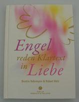 ENGEL reden KLARTEXT in LIEBE - von Beatrix Rehrmann/Robert Betz
