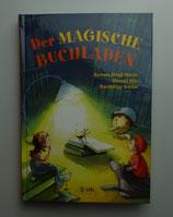 Der MAGISCHE BUCHLADEN, von Barbara Friedl-Stocks/Etienne Pohl/Maximilian Schöne
