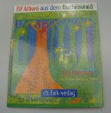 ELF ALBWO aus dem BUCHENWALD, von Cristina Roters G. Thoma