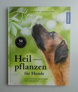 HEILPFLANZEN für HUNDE - von Alexandra Nadig