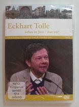 Eckhart Tolle - Leben im Jetzt - Aber wie? Teil 2