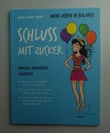 Mein Leben in Balance - SCHLUSS mit ZUCKER - von Marie-Laure André