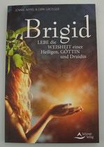 BRIGID - Lebe die Weisheit einer Heiligen, Göttin und Druidin - von Jennie Appel/Dirk Grosser