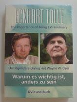 Eckhart Tolle - Warum es wichtig ist, anders zu sein - Der legendäre Dialog mit Wayne W. Dyer