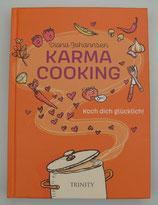 KARMA COOKING - Koch dich glücklich - von Diana Johannsen