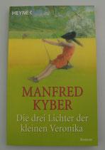 Die DREI LICHTER der kleinen VERONIKA - von Manfred Kyber