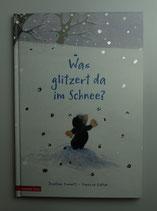 Was glitzert da im Schnee? von Jonathan Emmett & Vanessa Cabban