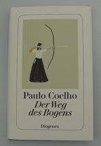 Der WEG des BOGENS - von Paulo Coelho