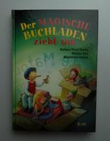 Der MAGISCHE BUCHLADEN ZIEHT UM, von Barbara Friedl-Stocks/Etienne Pohl/Maximilian Schöne