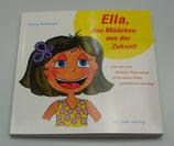 ELLA, das MÄDCHEN aus der ZUKUNFT, von Elvira Ainberger