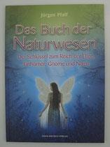 Das BUCH der NATURWESEN - von Jürgen Pfaff