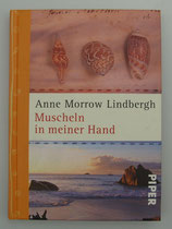 MUSCHELN in meiner HAND - von Anne Morrow Lindbergh