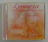Lemuria - Heil-Mantra-Gesänge in lemurianischer Sprache - Dunia Anandara
