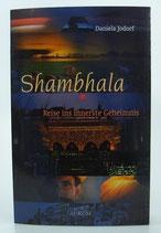 Shambhala - REISE ins innerste GEHEIMNIS - von Daniela Jodorf