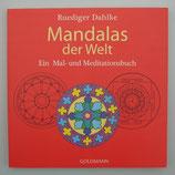 Malbuch - MANDALAS der WELT von Rüdiger Dahlke