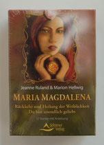 Maria Magdalena - RÜCKKEHR und HEILUNG der WEIBLICHKEIT - Du bist unendlich geliebt - von Jeanne Ruland/Marion Hellwig
