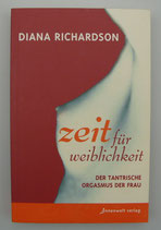 ZEIT für WEIBLICHKEIT, von Diana Richardson