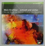 MEIN KRAFTTIER - schnell und sicher - von Jan Schneider