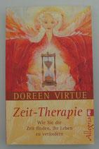 ZEIT THERAPIE - Wie Sie die ZEIT finden, Ihr LEBEN zu verändern - von Doreen Virtue