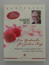 Ein GEDANKE für jeden TAG - von Robert Betz