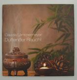 DUFTENDER RAUCH - von Claudia Lämmermeyer