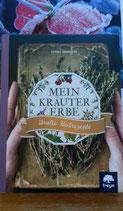 Mein Kräutererbe - von Eunike Grahofer