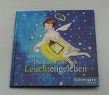 Die Geschichte vom LEUCHTENGELCHEN, von Monika Luise Gschiel/Susanne Labent