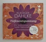 Tiefenentspannung - Zur Synchronisierung beider Gehirnhälften - Ruediger Dahlke