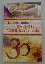 Ishama - GÖTTLICHE GELIEBTE - von Daniela Jodorf