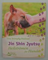 Jin Shin Jyutsu - HEILSTRÖMEN für HUNDE - von Tina Stümpfig-Rüdisser
