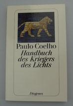 Handbuch des KRIEGERS des LICHTS - von Paulo Coelho
