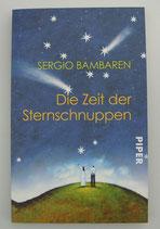 Die ZEIT der STERNSCHNUPPEN - von Sergio Bambaren