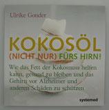 KOKOSÖL (nicht nur) fürs HIRN! von Ulrike Gonder