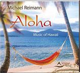 Aloha - Music of Hawaii - von Michael Reimann