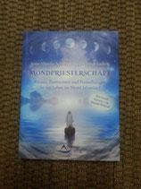 MONDPRIESTERSCHAFT - von Anne Mareike Schultz/Dennis Ludwig