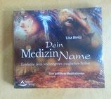 Dein MEDIZIN NAME - Meditationen von Lisa Biritz